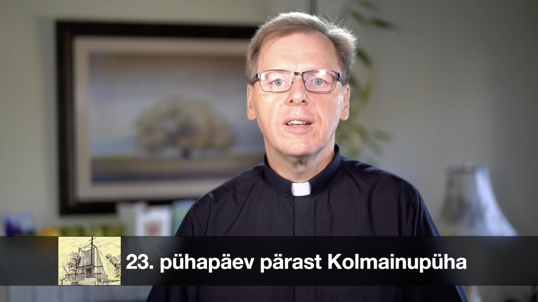 XXIII pühapäev pärast Kolmainupüha AD 2020