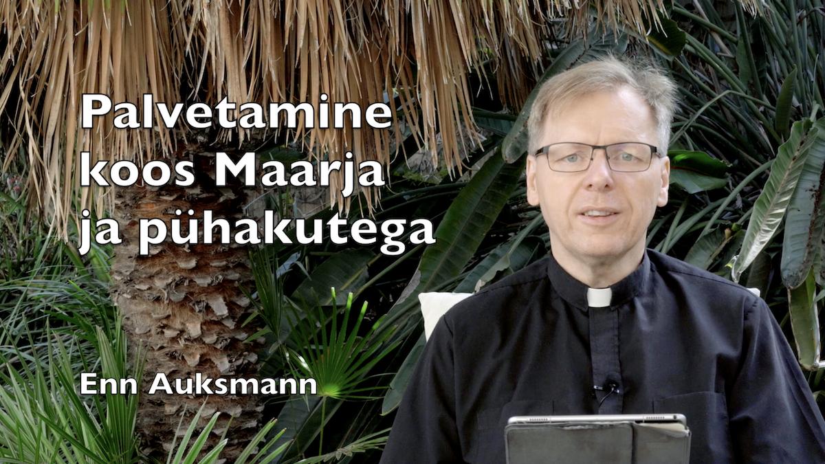 Palvetamine koos Maarja ja pühakutega